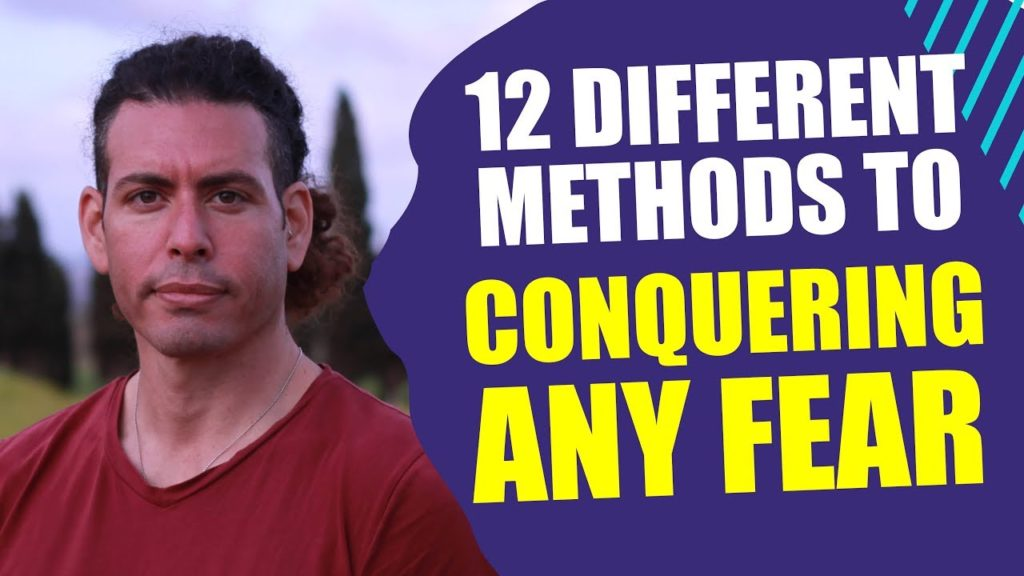 12 Different methods to conquer any fear