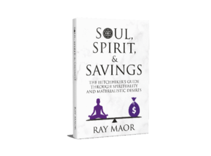 Ray Maor - Spirit, Soul and Savings book cover 3D