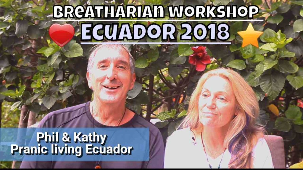 Ray Maor - Breatharian workshop testimonial - Phil and Kathy - Ecuador 2018