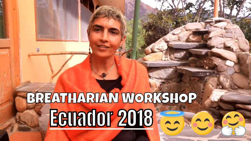 Ray Maor - Breatharian Workshop - Ecuador 2018 summary video