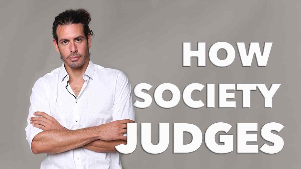 Ray Maor - How Society Judges Us and How we Win