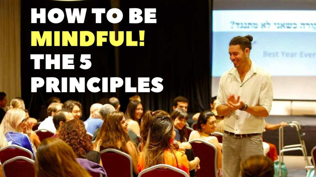 Ray Maor - How to be more mindful